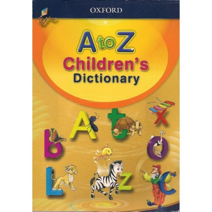 Oxford A to Z Children's Dictionary (Age 6-9)