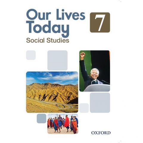 Oxford Revised Our Lives Today Pupil's Book 7